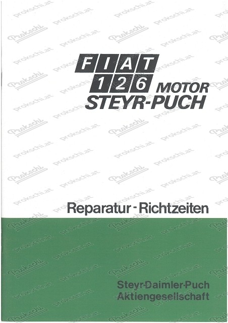 Fiat 126 mit Puch-Motor, Reparatur-Richtzeiten