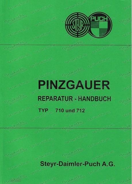 Puch Pinzgauer 4 x 4 und 6 x 6, 710 und 712, Reparaturanleitung