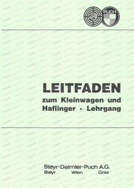 Puch Haflinger und Kleinwagen, Leitfaden zum Kundendienstlehrgang für Vertragswerkstätten (Schulungsunterlagen der Mechaniker)